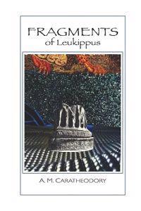 Fragments: Of Leukippus