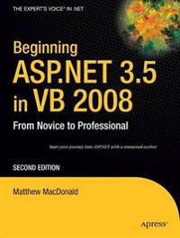 Beginning ASP.Net 3.5 in VB 2008: From Novice to Professional