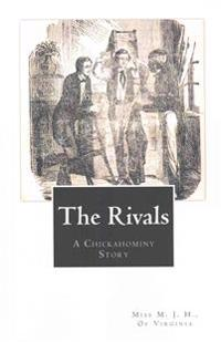 The Rivals: A Chickahominy Story