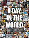 A day in the world : ett dygn i tusen bilder