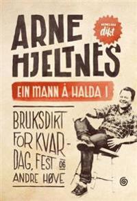 Ein mann å halda i - Arne Hjeltnes | Ridgeroadrun.org