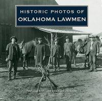 Historic Photos of Oklahoma Lawmen