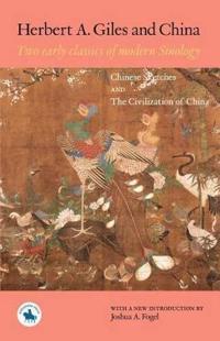 Herbert A. Giles And China