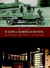 Oy Alfred A. Palmberg 100 vuotta