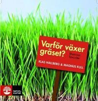 Varför växer gräset? : läsarnas favoriter