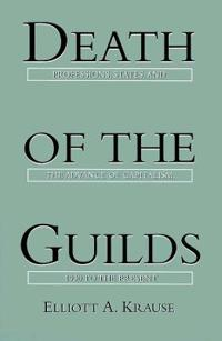 Death of the Guilds