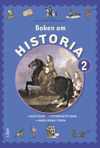 Boken om Historia 2 Grundbok - Vasatiden och Stormaktstiden