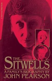Sitwells: A Family's Biography