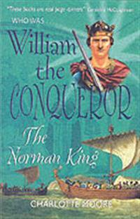 Who Was William the Conqueror