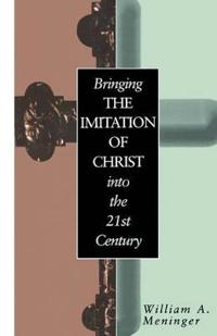 "Bringing ""the Imitation of Christ"" into the Twenty-First Century"