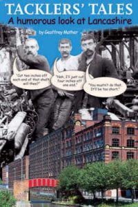 Tacklers tales - a humorous look at lancashire