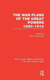 The War Plans of the Great Powers