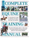 The Complete Equine Training Manual