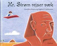 Hr. Strøm rejser væk