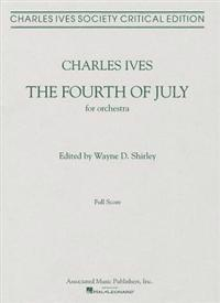 The Fourth of July: Third Movement of a Symphony: New England Holidays