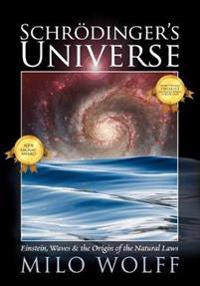 Schroedinger's Universe