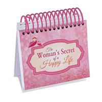 The Woman's Secret of a Happy Life Perpetual Calendar: Inspired by the Beloved Classic by Hannah Whitall Smith