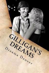 Gilligan's Dreams