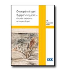 SEK Handbok 445 - Överspänningar i lågspänningsnät - Orsaker, förekomst och egenskaper