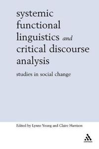 Systemic Functional Linguistics and Critical Discourse Analysis
