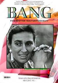 Bang 4(2013) Tema utgångspunkter