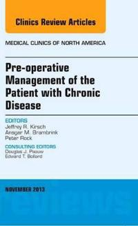 Pre-Operative Management of the Patient With Chronic Disease