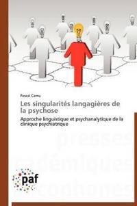 Les Singularit�s Langagi�res de la Psychose