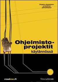 Ohjelmistoprojektit käytännössä