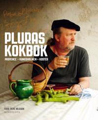Pluras kokbok : Provence, Kungsholmen, Koster