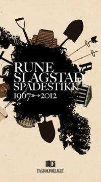 Spadestikk - Rune Slagstad | Inprintwriters.org