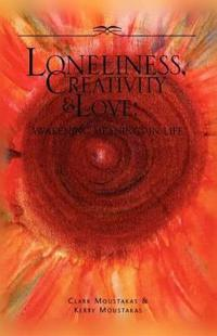 Loneliness, Creativity & Love