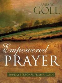 Empowered Prayer