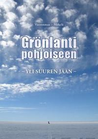 Grönlanti pohjoiseen