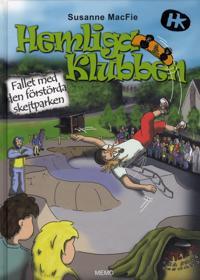 Hemliga Klubben - Fallet med den förstörda skejtparken