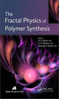 The Fractal Physics of Polymer Synthesis