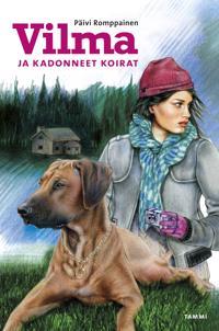 Vilma ja kadonneet koirat