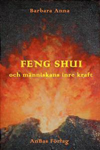 Feng shui och människans inre kraft
