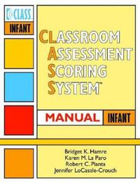 Classroom Assessment Scoring System Manual, Infant