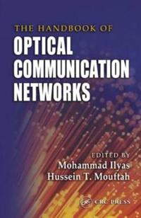 The Handbook of Optical Communication Networks