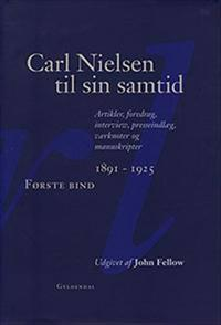 Carl Nielsen til sin samtid-1891-1925 -1926-1931 -Noter og registre
