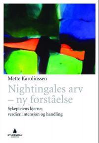Nightingales arv - ny forståelse - Mette Karoliussen | Inprintwriters.org