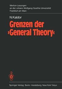 Grenzen Der 'General Theory'