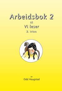 Arbeidsbok 2 til Vi leser - Odd Haugstad   Ridgeroadrun.org
