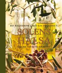 Solens hälsa : laga mat med olivolja och må bra