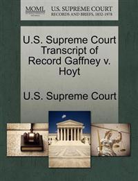 U.S. Supreme Court Transcript of Record Gaffney V. Hoyt
