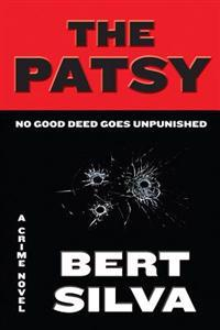 The Patsy: No Good Deed Goes Unpunished