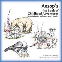 Aesop's 1st Book of Childhood Adventures