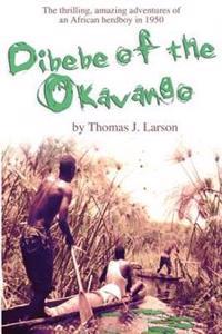 Dibebe of the Okavango