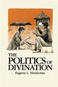The Politics of Divination