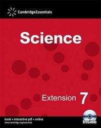 Cambridge Essentials Science, Extension 7